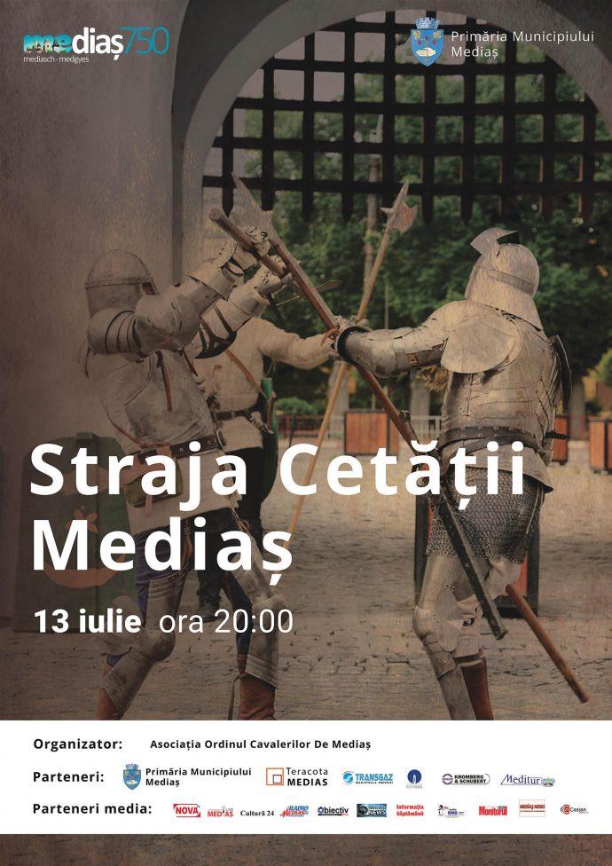 Afis Straja Cetatii Medias